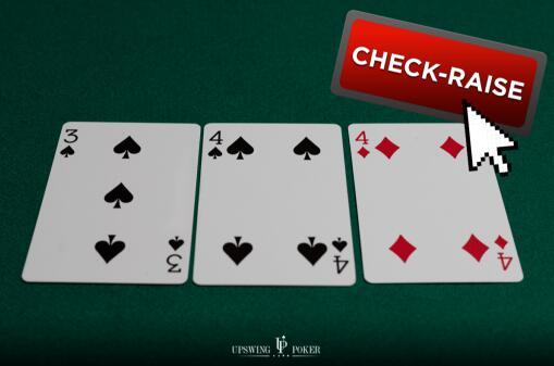 你应该今天开始尝试的5种check-raise策略