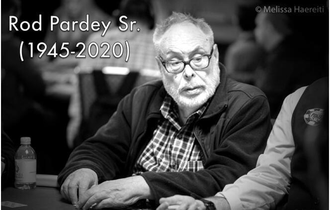 两届WSOP金手链得主Rod Pardey逝世