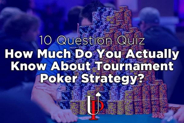 德州扑克你对锦标赛策略究竟有多了解?