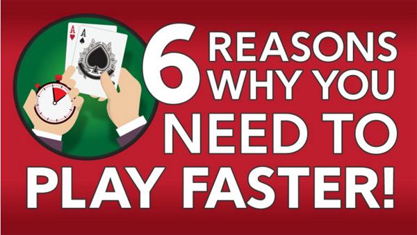 德州扑克你需要快点打牌的六个原因